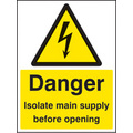 Danger Isolate Supply (Self Adhesive Vinyl,100 X 150mm)